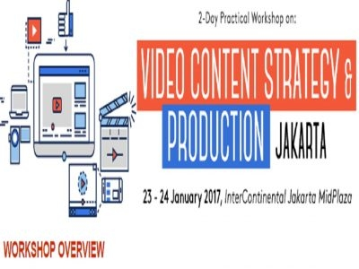 Video Content Strategy & Production Jakarta (2017)