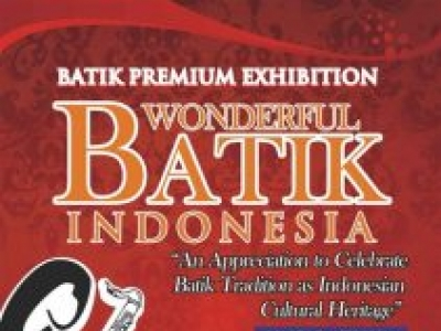 Wonderful Batik Indonesia - Indonesian Premium Batik Exhibition