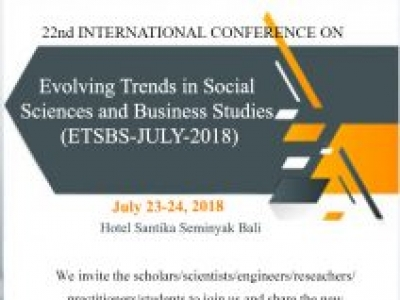 Evolving Trends in Social Sciences and Business Studies (ETSBS) 2018