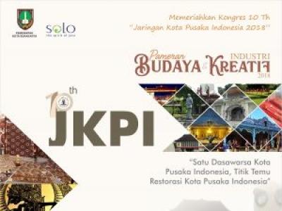 The 10th Jaringan Kota Pusaka Indonesia - Pameran Budaya dan Industri Kreatif