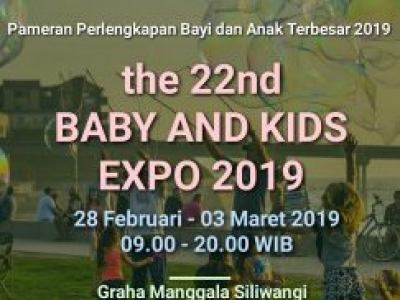 The 22nd Baby and Kids expo 2019