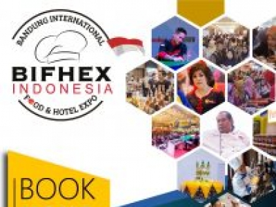 Bandung International Food & Hotel Expo (BIFHEX INDONESIA) 2019